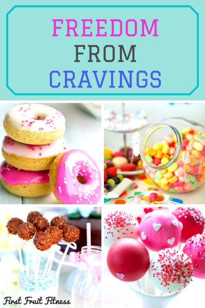 FREEDOM FROM CRAVINGS