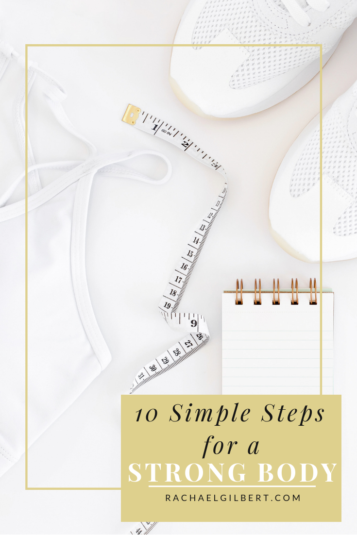 simple steps for a strong body