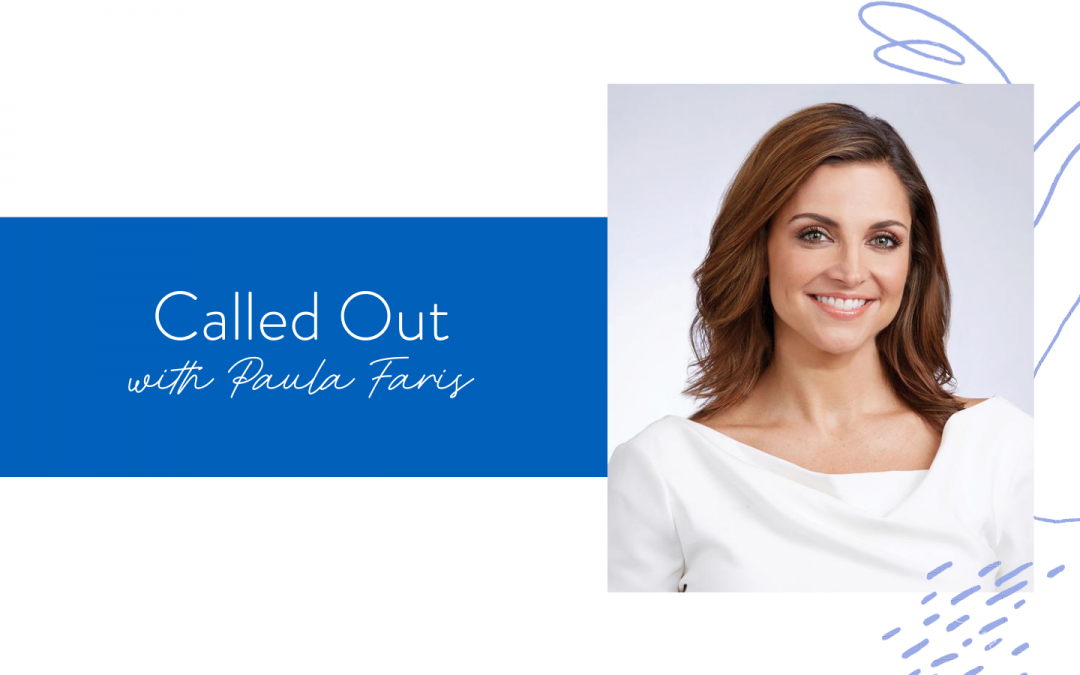 Ep. 79: Called Out with Paula Faris