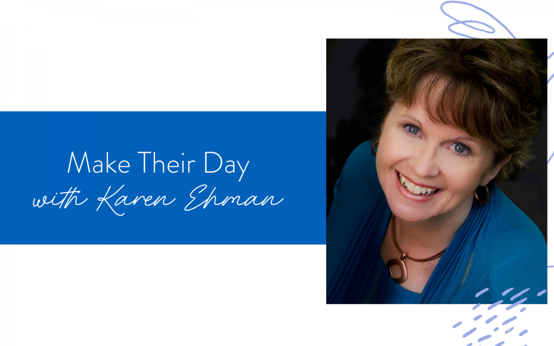 Ep. 106: Make Their Day with Karen Ehman